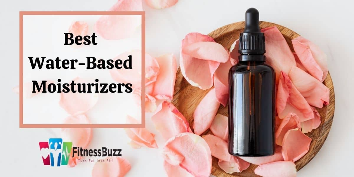 Water-Based Moisturizers for Oily Skin
