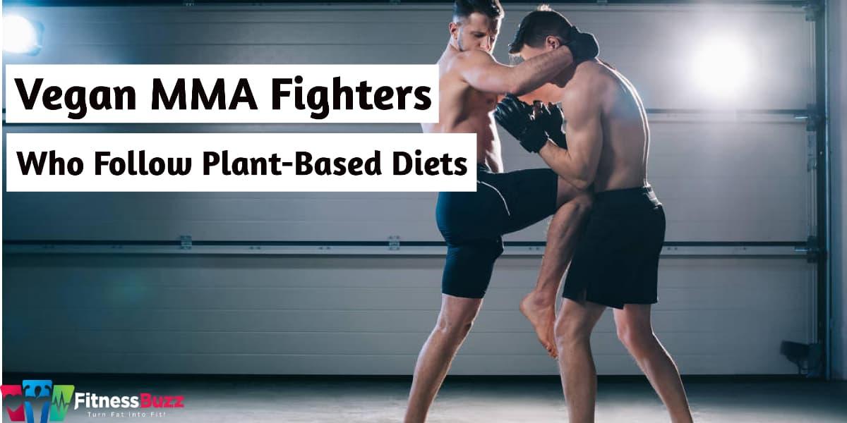 Vegan MMA Fighters