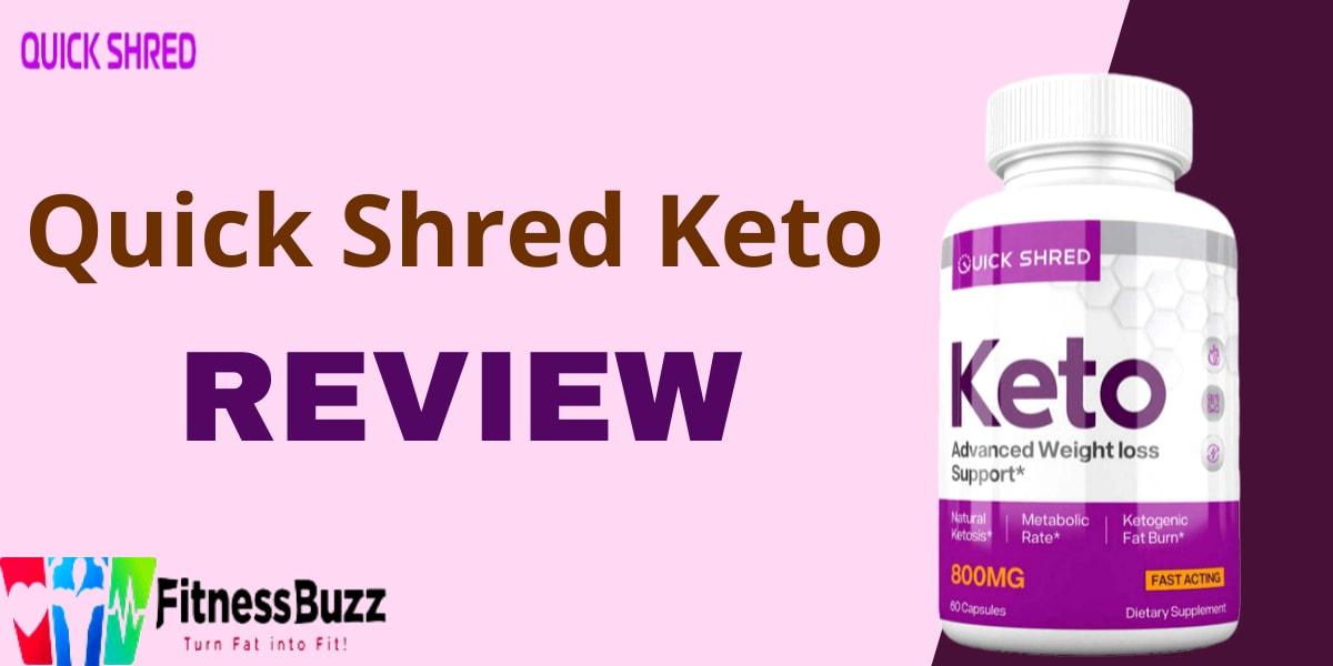 Quick Shred Keto Review